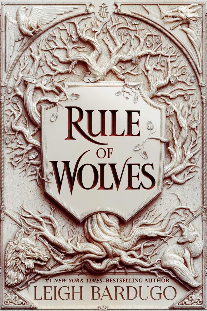 Rule of Wolves by Leigh Bardugo