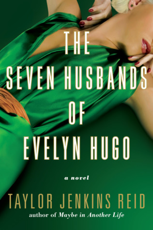 """green cover of """"The Seven Husbands of Evelyn Hugo"""" by Taylor Jenkins Reid"""